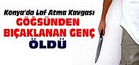 Konya'da bıçaklı kavga:1 ölü 2 yaralı