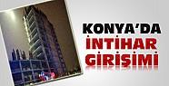 Konya'da Bir İnşaatın 11. Katında İntihar Girişimi