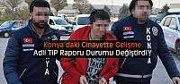 Konya'da Birlikte Yaşadığı Kişiyi Öldürmüştü