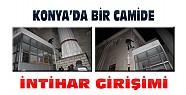 Konya'da Borçlu Genç Camide İntihar Girişiminde Bulundu