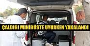 Konya'da Çaldığı Minibüste Uyurken Yakalandı
