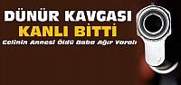 Konya'da Cinayet:Dünür Kavgası Kanlı Bitti