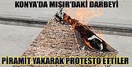Konya'da Darbeyi Piramit Yakarak Protesto Ettiler