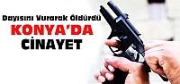 Konya'da dayısını pompalı tüfekle vurarak öldürdü
