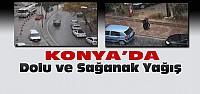 Konya'da Dolu ve Yağmur Etkili Oldu