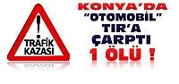 Konya'da Feci Kaza:1 Ölü 4 Yaralı