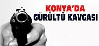 Konya'da Gürültü Kavgasında 1 Kişi...