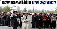 Konya'da Hacıveyiszade Camii Önünde Gıyabi Cenaze Namazı