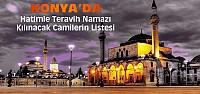 Konya'da Hatimle Namaz Kılınacak Camiler-Liste