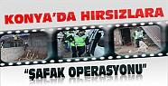 Konya'da Hırsızlara Şafak Operasyonu-12 Gözaltı