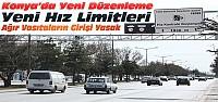 Konya'da Hız Limitleri Yeniden Belirlendi