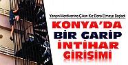 Konya'da ilginç intihar girişimi-Yangın merdivenine çıkan kız dans etti