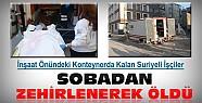 Konya'da İnşaattaki Konteynerda Kalan 2 Suriyeli İşçi Sobadan Zehirlenerek Öldü