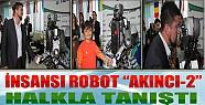 """Konya'da İnsansı Robot """"Akıncı-2"""" Halkla Tanıştı"""