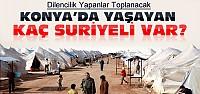 Konya'da Kaç Suriyeli Var ?