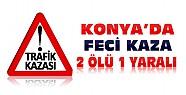 Konya'da Kaza:2 Ölü 1 Yaralı