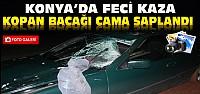 Feci Kaza:Kopan Bacağı Cama Saplandı-FOTO...