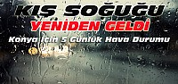 Konya'da Kış Soğuğu-İşte Son Hava Durumu