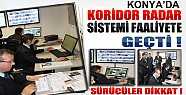 Konya'da Koridor Radar Sistemi Faaliyete Geçti