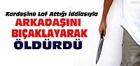 Konya'da Laf Atma Cinayeti