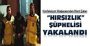 Konya'da mont çalan şüpheli güven timleri tarafından yakalandı