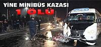 Konya'da Motosiklet Minibüsle Çarpıştı:1 Ölü