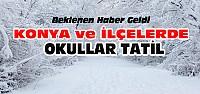 Konya'da Okullar Tatil Edildi