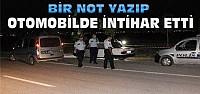 Konya'da Otomobilin İçinde İntihar Etti