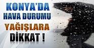 Konya'da Sağanak Yağış Uyarısı