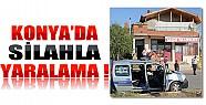 Konya'da Silahla Yaralama!