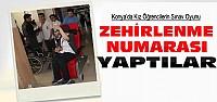 Konya'da Sınava Girmemek İçin Zehirlendik Oyunu