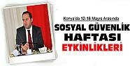 Konya'da Sosyal Güvenlik Haftası Etkinlikleri Programı