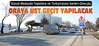 Konya'da Tepkilere Neden Olan Yere Üst Geçit