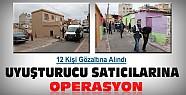 Konya'da uyuşturucu tacirlerine eş zamanlı operasyon: 12 gözaltı