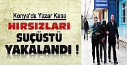 Konya'da yazar kasa hırsızları kaçarken suçüstü yakalandı