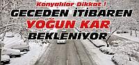 Konya'da Yeniden Yoğun Kar Alarmı
