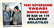 Konya'daki 20 İlçe ve 119 Beldeye Yeni Büyükşehir Yasası Anlatıldı