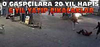Konya'daki 3 Gaspçıya 20 Yıl Hapis Cezası