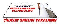 Konya'daki Cinayetin Zanlısı Yakalandı