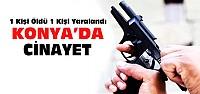 Konya'daki Kavgada 1 Kişi Öldü