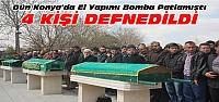 Konya'daki patlamada ölenler toprağa verildi