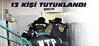 Konya'daki Uyuşturucu Operasyonunda 13 Tutuklama