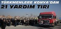 Konya'dan Suriye'ye 21 Yardım TIR'ı Gönderildi