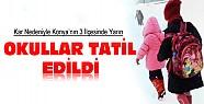 Konya'nın Bazı İlçelerinde Okullar Yarın Tatil Edildi