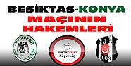 Konyaspor-Beşiktaş Maçının Hakemleri