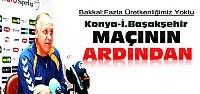 Konyaspor İstanbul Başakşehir Maçının Ardından