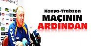 Konyaspor Trabzonspor Maçının Ardından