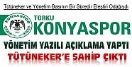 Konyaspor Yönetimi Yazılı Açıklama Yaptı-Tütüneker'e Sahip Çıktı