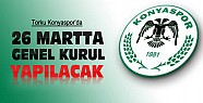 Konyaspor'da 26 Martta olağan  genel kurul yapılacak