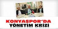 Konyaspor'da Yönetim Krizi